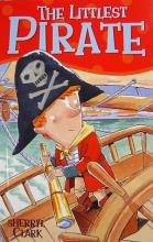 The Littlest Pirate by Sherryl Clark