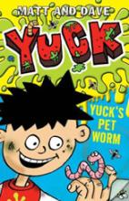 Yuck's Pet Worm by Matt And Dave