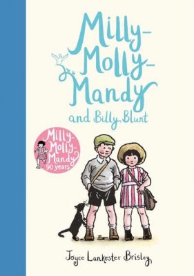 Cover for Milly-Molly-Mandy and Billy Blunt by Joyce Lankester Brisley