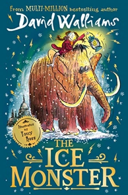 The Ice Monster by David Walliams | LoveReading