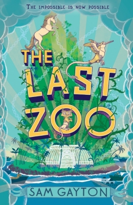 Cover for The Last Zoo by Sam Gayton