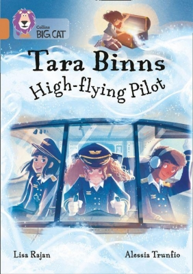 Cover for Tara Binns: High-Flying Pilot (Band 12/Copper) by Lisa Rajan