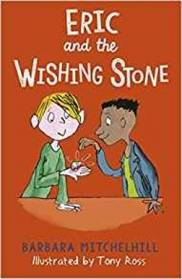 Cover for Eric and the Wishing Stone by Barbara Mitchelhill