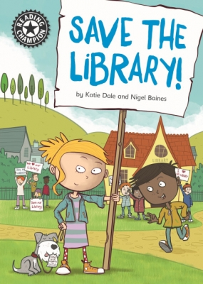 Cover for Reading Champion: Save the library! by Katie Dale