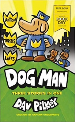 Cover for Dog Man: World Book Day 2020 by Dav Pilkey