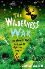 Cover for The Wilderness War by Julia Green