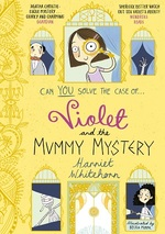 Cover for Violet and the Mummy Mystery by Harriet Whitehorn