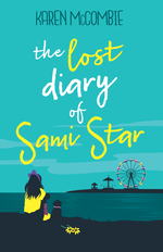 The Lost Diary of Sami Star by Karen Mccombie