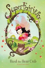 Cover for Basil the Bear Cub by Janey Louise Jones