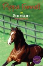 Tilly's Pony Tails No. 4: Samson the Stallion by Pippa Funnell