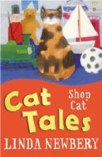 Cat Tales: Shop Cat by Linda Newbery