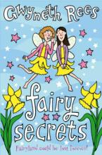 Fairy Secrets by Gwyneth Rees