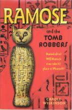 Ramose and the Tomb Robbers by Carole Wilkinson
