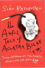 Cover for The Awful Tale of Agatha Bilke by Sian Pattenden