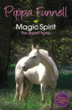 Tilly's Pony Tails No. 1: Magic Spirit by Pippa Funnell