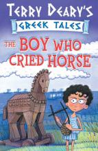 The Boy Who Cried Horse by Terry Deary