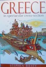 Greece in Spectacular Cross-section by Stephen, Ross, Stewart Biesty