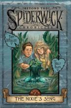 Beyond the Spiderwick Chronicles: Nixie's Song by Holly Black, Tony DiTerlizzi