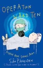 Operation Ward Ten by Sian Pattenden