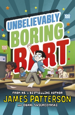 Cover for Unbelievably Boring Bart by James Patterson