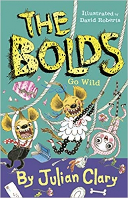 Cover for The Bolds Go Wild by Julian Clary