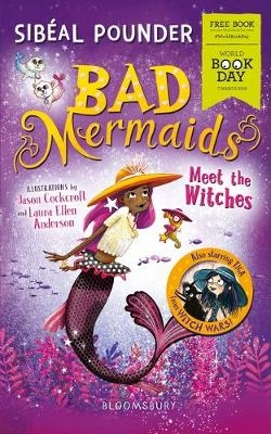Cover for Bad Mermaids Meet the Witches: World Book Day 2019 by Sibéal Pounder