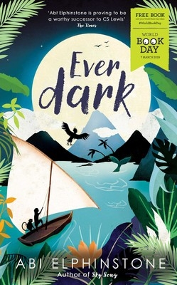 Cover for Everdark: World Book Day 2019 by Abi Elphinstone