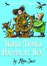 Worse Things Happen at Sea: The Ratbridge Chronicles Vol 2 by Alan Snow