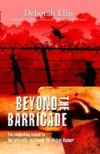 Beyond The Barricade by Deborah Ellis