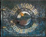 Lost Worlds by John Howe