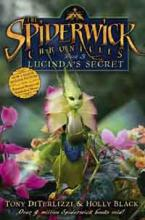 Lucinda's Secret - Spiderwick Chronicles by Holly Black, Tony DiTerlizzi