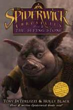 The Seeing Stone - Spiderwick Chronicles by Holly Black, Tony DiTerlizzi