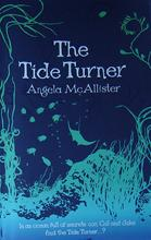 The Tide Turner by Angela Mcallister
