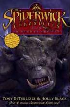 The Wrath Of Mulgarath - Spiderwick Chronicles by Holly Black, Tony DiTerlizzi
