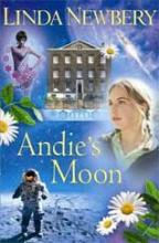 Historical House: Andie's Moon by Linda Newbery