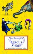 Circus Shoes by Noel Streatfeild