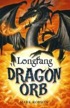 Cover for Dragon Orb: Longfang by Mark Robson