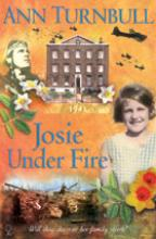 Cover for Historical House: Josie Under Fire by Ann Turnbull