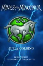 Mines of the Minotaur, Companions Quartet by Julia Golding