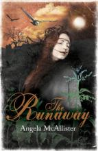The Runaway by Angela Mcallister