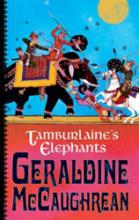 Tamburlaine's Elephants by Geraldine McCaughrean