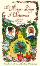 The Thirteen Days of Christmas by Jenny Overton & Shirley Hughes
