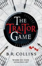 The Traitor Game by B  R  Collins