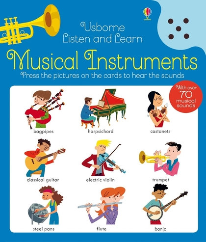 Listen and Learn Musical Instruments by Kirsteen Robson