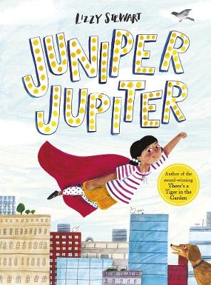 Cover for Juniper Jupiter by Lizzy Stewart