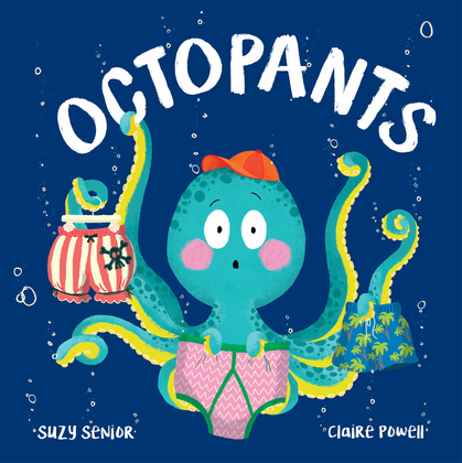 Cover for Octopants by Suzy Senior