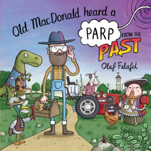 Cover for Old MacDonald Heard a Parp from the Past by Olaf Falafel