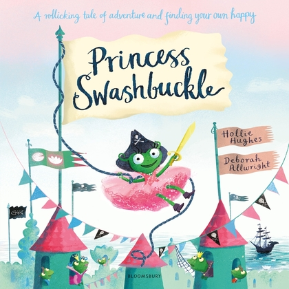 Cover for Princess Swashbuckle by Hollie Hughes