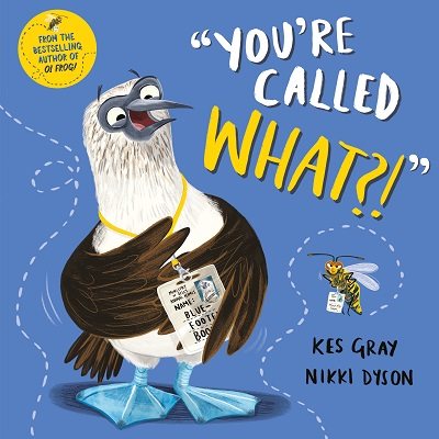 Cover for You're Called What? by Kes Gray