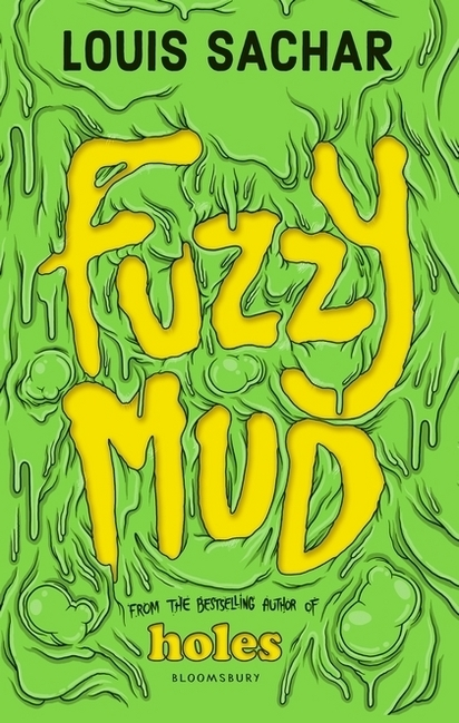 Cover for Fuzzy Mud by Louis Sachar